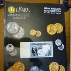 Catálogos y Libros de Monedas: GRAN CATALOGO SUBASTA DE MARTÍ HERVERA AÑO 2007 ENVIO 3 €. Lote 39510422