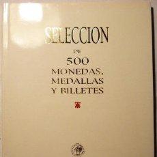 Catálogos y Libros de Monedas: SECCION DE 500 MONEDAS MEDALLAS Y BILLETES - 2003. Lote 39648807