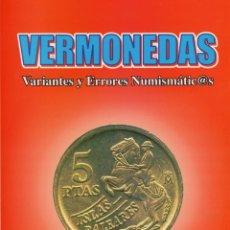 Cataloghi e Libri di Monete: LIBRO VARIANTES Y ERRORES NUMISMATICOS ¡¡FIRMADO POR EL AUTOR!! OBRA DE JOSE MARIA MARIN GONZALEZ.. Lote 108444455
