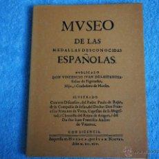 Catálogos y Libros de Monedas: MVSEO DE LAS MEDALLAS DESCONOCIDAS ESPAÑOLAS (FACSÍMIL - 1645). Lote 40464188