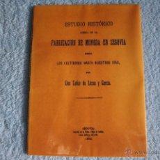 Catálogos y Libros de Monedas - Estudio histórico acerca de la fabricación de moneda en Segovia desde los celtíberos hasta... - 40536530