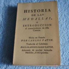 Catálogos y Libros de Monedas - Historia de las medallas, o introducción al conocimiento de esta ciencia. - 40537146