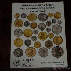 Catálogos y Libros de Monedas: SUBASTA NUMISMATICA AUREO Y CALICO. EXCLUSIVAMENTE POR CORREO. JUEVES, 26 DE SEPTIEMBRE 2013.. Lote 40907223