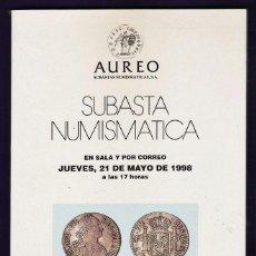 Catálogos y Libros de Monedas: CATALOGO SUBASTA NUMISMATICA - MONEDAS Y BILLETES - AUREO / BARCELONA - MAYO 1998 - RD3. Lote 40926660