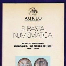 Catálogos y Libros de Monedas: CATALOGO SUBASTA NUMISMATICA - MONEDAS Y BILLETES - AUREO / BARCELONA - MARZO 1995 - RD3. Lote 40926748