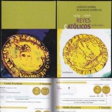 Catálogos y Libros de Monedas: CATALOGO ESPECIALIZADO REYES CATOLICOS HASTA CARLOS I 1474 - 1556. Lote 41598786
