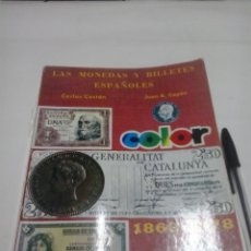 Catálogos y Libros de Monedas: LAS MONEDAS Y BILLETES ESPAÑOLES 1868-1978. Lote 41302786