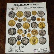Catálogos y Libros de Monedas: CATALOGO SUBASTA NUMISMATICA AUREO Y CALICO. EN SALA Y POR CORREOS. JUEVES 4 JULIO 2013.. Lote 38807366
