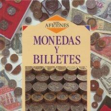 Catálogos y Libros de Monedas: BRENDA RALPH LEWIS, MONEDAS Y BILLETES. MIS AFICIONES, MADRID, EDITORIAL DEBATE. Lote 41571884