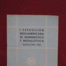 Catálogos y Libros de Monedas: I EXPOSICION IBEROAMERICANA DE NUMISMATICA Y MEDALLISTICA - BARCELONA 1958 Nº 14. Lote 42271249