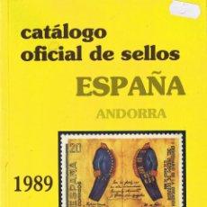 Catálogos y Libros de Monedas: CATÁLOGO OFICIAL DE SELLOS ESPAÑA ANDORRA 1989. Lote 42973036