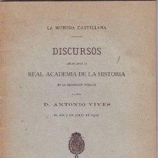 Catálogos y Libros de Monedas: VIVES, ANTONIO: LA MONEDA CASTELLANA. DISCURSOS LEÍDOS ANTE LA REAL ACADEMIA DE LA HISTORIA... 1901. Lote 43208192