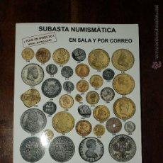 Catalogs and Coin Books - CATALOGO SUBASTA NUMISMATICA AUREO Y CALICO. EN SALA Y POR CORREOS. MARTES 27 Y MIERCO 28 MAYO 2014. - 43771717