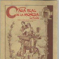 Catálogos y Libros de Monedas: CASA REAL DE LA MONEDA, LA CORUÑA, JOSÉ MURO CARVAJAL,FACSIMIL DE 1888 POR LIBRERÍA ARENAS 1989. Lote 43796906