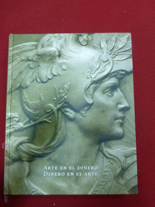 ARTE EN EL DINERO. DINERO EN EL ARTE. - SALAMANCA, 2007. - BUEN ESTADO (Numismática - Catálogos y Libros)