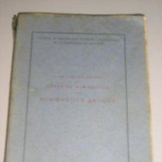 Catálogos y Libros de Monedas: CURSO DE NUMISMATICA ANTIGUA ANTONIO BELTRAN MARTINEZ TOMO I 2ª EDICION 1950. Lote 44144919