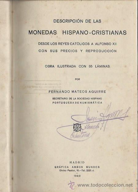 Catálogos y Libros de Monedas: DESCRIPCIÓN DE MONEDAS HISPANO CRISTIANAS, FERNANDO MATEOS AGUIRRE, MADRID GRÁFICA AMBOS MUNDOS 1920 - Foto 3 - 44587404