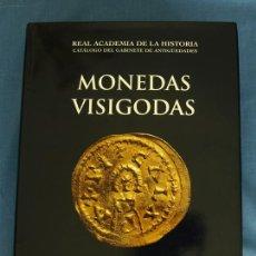 Catálogos y Libros de Monedas: MONEDAS VISIGODAS. ALBERTO CANTO GARCÍA, FÁTIMA MARTÍN ESCUDERO. REAL ACADEMIA DE LA HISTORIA, 2002. Lote 120153382