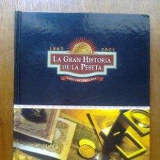 Catálogos y Libros de Monedas: LA GRAN HISTORIA DE LA PESETA 1896 2001, EL COMERCIO, 2001. Lote 45462844