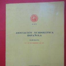 Catálogos y Libros de Monedas: ASOCIACIÓN NUMISMÁTICA ESPAÑOLA. BARCELONA. 1971. Lote 185731790