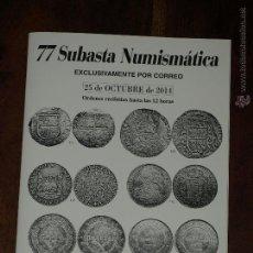 Cataloghi e Libri di Monete: CATALOGO 77 SUBASTA NUMISMATICA LAVIN. EXCLUSIVAMENTE POR CORREO. 25 OCTUBRE 2014. Lote 45880193