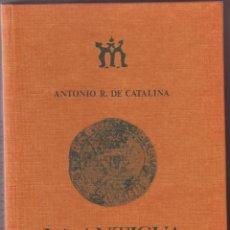 Catálogos y Libros de Monedas: LIBRO LA ANTIGUA CECA DE MADRID. Lote 46125137