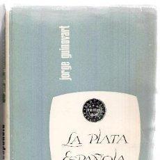 Catálogos y Libros de Monedas: LA PLATA ESPAÑOLA, JORGE GUINOVART. Lote 46323196