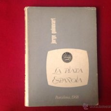 Catálogos y Libros de Monedas: LA PLATA ESPAÑOLA, DE JORGE GUINOVART, 1968, NÚM. 248 DE 2000 DE TIRADA.. Lote 46543343