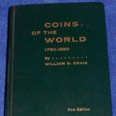 Catálogos y Libros de Monedas: COINS OF THE WORLD 1750 1850 - CRAIG - WHITMAN PUBLISHING COMPANY - FIRST EDITION (1966) . Lote 46725334