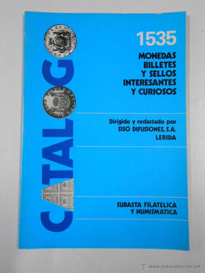 1535 MONEDAS, BILLETES Y SELLOS. INTERESANTES Y CURIOSOS. SISO DIFUSIONES LERIDA. TDK214 (Numismática - Catálogos y Libros)