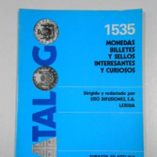 Catalogs and Coin Books - 1535 MONEDAS, BILLETES Y SELLOS. INTERESANTES Y CURIOSOS. SISO DIFUSIONES LERIDA. TDK214 - 46750366