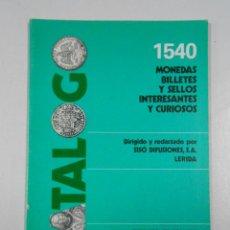 Catálogos y Libros de Monedas: 1540 MONEDAS, BILLETES Y SELLOS INTERESANTS Y CURISOSO. SISO DIFUSIONES LERIDA. TDK214. Lote 46750387