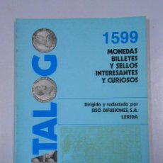 Catalogs and Coin Books - 1599 MONEDAS, BILLETES Y SELLOS. INTERESANTES Y CURIOSOS. SISO DIFUSIONES LERIDA. TDK214 - 46750431