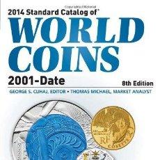 Catálogos y Libros de Monedas: CATÁLOGO DE MONEDAS DEL MUNDO 2001-2013 · EDICIÓN 2014 · CATALOG OF WORLD COINS 2001-2013. Lote 47189094
