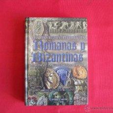 Catálogos y Libros de Monedas: LAS MONEDAS IMPERIALES ROMANAS Y BIZANTINAS,CARLOS CASTAN. Lote 60165070