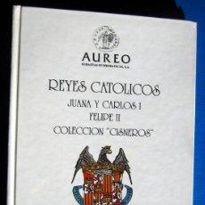Catálogos y Libros de Monedas: CATALOGO DE LA SUBASTA DE AUREO -COLECCION CISNEROS -. Lote 47445607