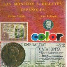 Catálogos y Libros de Monedas - Las monedas y billetes españoles 1868-1978. Carlos Castán, Juan R. Cayón. Autoeditado, 1978 - 49210238
