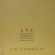 Catálogos y Libros de Monedas: ANE CALICÓ. CATÁLOGO SUBASTAS MONEDAS. JUNIO 1974.. Lote 49411946