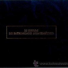 Catálogos y Libros de Monedas: 25 SIGLOS DE PATRIMONIO NUMISMÁTICO, ARCHIVADOR. Lote 49617135