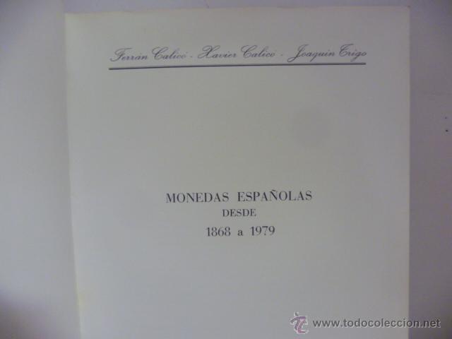 Catálogos y Libros de Monedas: Monedas españolas desde 1868 a 1979 - CALICÓ, Ferrán - Foto 2 - 49696592