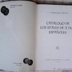 Catálogos y Libros de Monedas: NUMISMATICA ESPAÑOLA, LIBRO CATALOGO DE LOS REALES DE A DOS ESPAÑOLES, AÑO 1965,ACUÑACIONES Y MARCAS. Lote 49884095