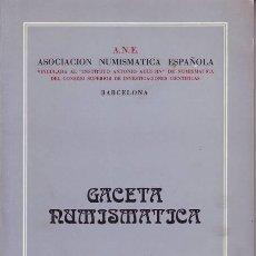 Catálogos y Libros de Monedas: GACETA NUMISMATICA Nº 57. DIRECTOR: F.XAVIER CALICÓ. 1980. Lote 39089725