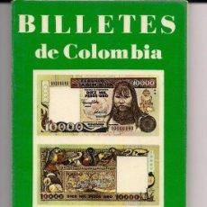 Catálogos e Livros de Moedas: BILLETES DE COLOMBIA - 1923 - 1992 - BANCO DE LA REPÚBLICA - LEO TEMPRANO - EXCELENTE ESTADO. Lote 50320395