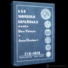 Catálogos y Libros de Monedas: PCBROS - LAS MONEDAS ESPAÑOLAS DESDE DON PELAYO A JUAN CARLOS I (718-1978) - 1977. Lote 50671450