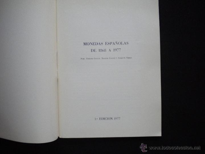 Catálogos y Libros de Monedas: PCBROS - MONEDAS ESPAÑOLAS DESDE 1868 A 1977 - FERRÁN CALICÓ - JOAQUIÍN TRIGO - 1977 - Foto 2 - 50677860