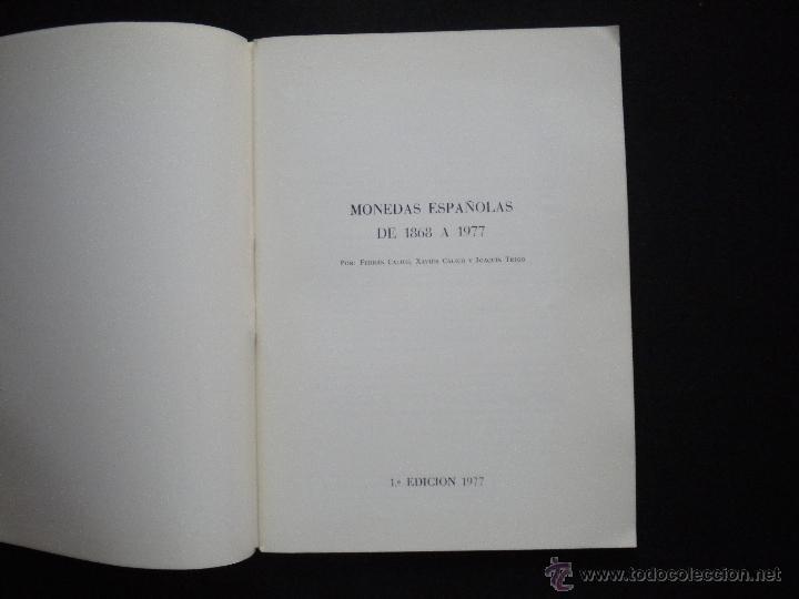 Catálogos y Libros de Monedas: PCBROS - MONEDAS ESPAÑOLAS DESDE 1868 A 1977 - FERRÁN CALICÓ - JOAQUIÍN TRIGO - 1977 - Foto 3 - 50677860