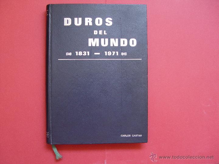 CATÁLOGO DUROS DEL MUNDO 1831-1971 (CASTAN, 1970). NUMISMÁTICA ¡COLECCIONISTA! (Numismática - Catálogos y Libros)