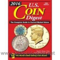 Catálogos y Libros de Monedas: CATÁLOGO DE ESTADOS UNIDOS 2016 EDICIÓN 14 LA GUIA MÁS COMPLETA SOBRE LA MONEDA NORTE AMERICANA.. Lote 51594688