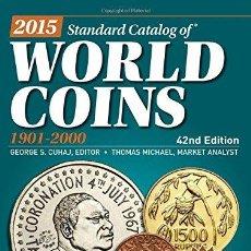Catálogos y Libros de Monedas: CATÁLOGO DE MONEDAS DEL MUNDO · 2015 CATALOG OF WORLD COINS 1901-2000 . Lote 110143799