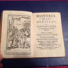 Catálogos y Libros de Monedas - Libro antiguo Historia de las Medallas.Carlos Patin.Madrid 1771.Edición original 16 grabados monedas - 52349511